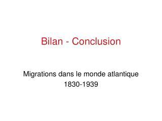 Bilan - Conclusion