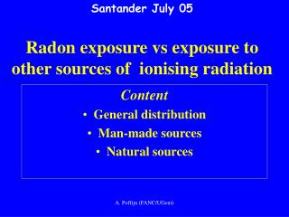 Santander July 05 Radon exposure vs exposure to other sources of  ionising radiation