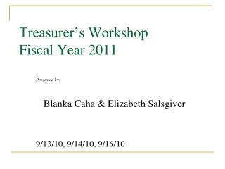 Treasurer's Workshop Fiscal Year 2011