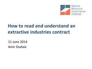 How to read and understand an extractive industries contract