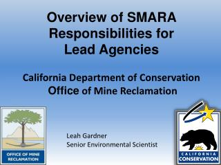 Overview of SMARA Responsibilities for  Lead Agencies