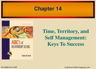 Time, Territory, and Self Management: Keys To Success