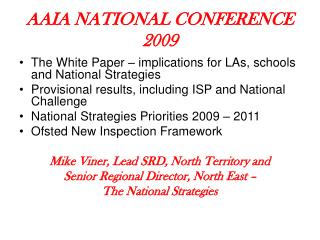 AAIA NATIONAL CONFERENCE  2009