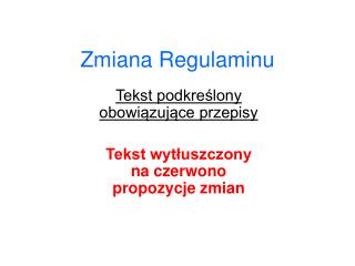 Zmiana Regulaminu