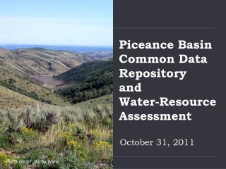 Piceance Basin Common Data Repository  and  Water-Resource Assessment