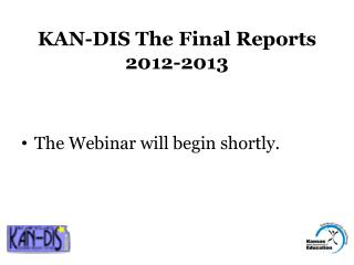 KAN-DIS The Final Reports 2012-2013