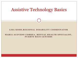 Assistive Technology Basics