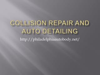 Collision Repair and Auto Detailing