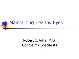 Maintaining Healthy Eyes