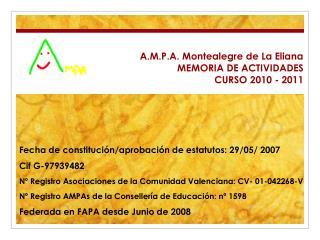 A.M.P.A. Montealegre de La Eliana MEMORIA DE ACTIVIDADES CURSO 2010 - 2011