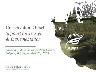 Conservation Offsets: Support for Design & Implementation