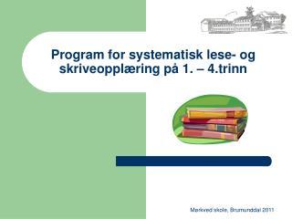 Program for systematisk lese- og skriveopplæring på 1. – 4.trinn