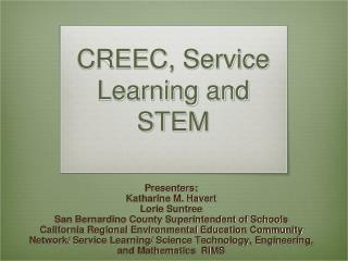 CREEC, Service Learning and STEM