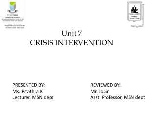 Definition:  Crisis:  Crisis is a perception or experiencing of an event or situation as an intolerable difficulty that