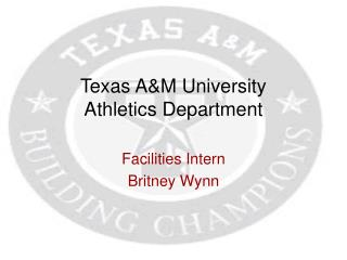 Texas A&M University  Athletics Department