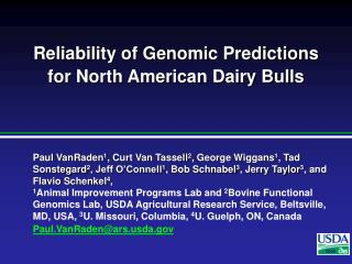 Reliability of Genomic Predictions  for North American Dairy Bulls