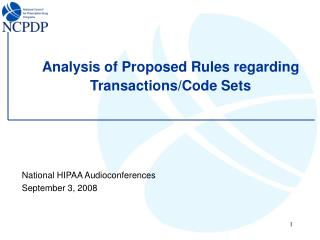 Analysis of Proposed Rules regarding Transactions