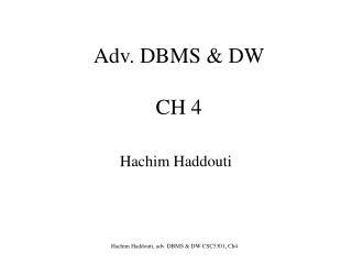 Adv. DBMS & DW CH 4