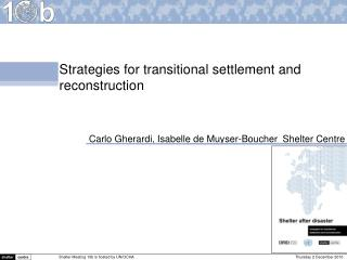 Strategies for transitional settlement and  reconstruction