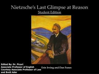 Nietzsche�s Last Glimpse at Reason Student Edition