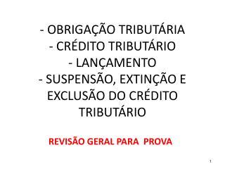 REVISÃO GERAL PARA  PROVA
