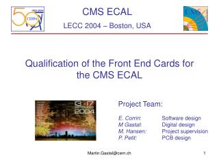 Qualification of the Front End Cards for the CMS ECAL