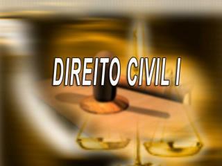 DIREITO CIVIL I