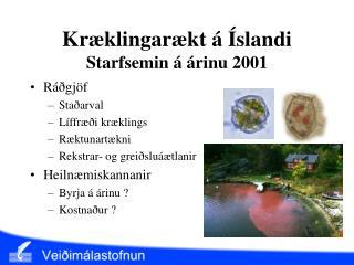 Kræklingarækt á Íslandi Starfsemin á árinu 2001