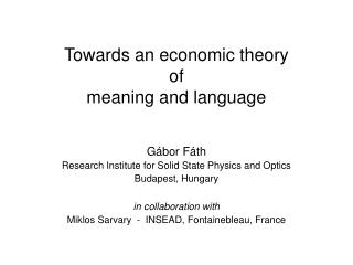 Towards an economic theory  of  meaning and language