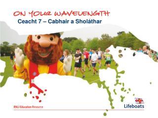 Ceacht 7 – Cabhair a Sholáthar