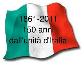 1861-2011 150 anni  dall'unità d'Italia