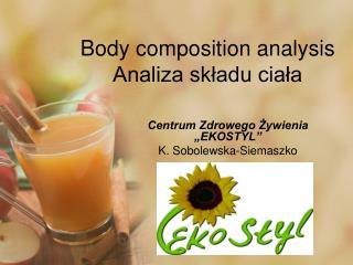 Body composition analysis Analiza składu ciała