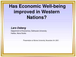 Has Economic Well-being improved in Western Nations?