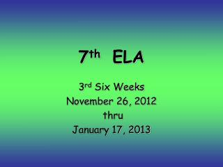 7 th   ELA