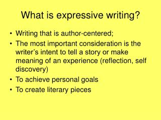 What is expressive writing?