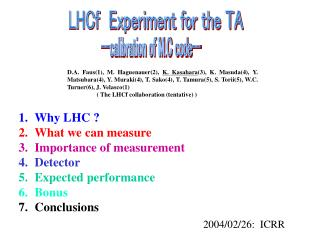 LHCf Experiment for the TA