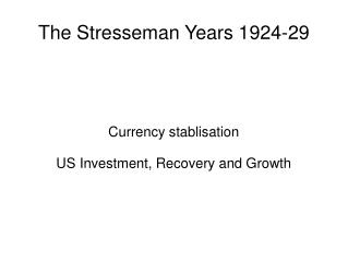 how successful was stresemann from 1923 1929 The young plan 1929 levels: gcse  despite this opposition, most ordinary  german people saw the plan as a success  stresemann and domestic politics.
