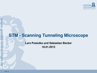 STM - Scanning Tunneling Microscope