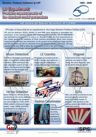L 3  Experiment: Precision measurements of  the  standard model parameters