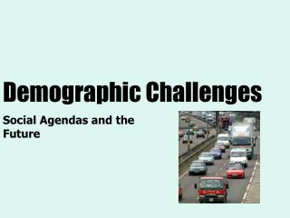 Demographic Challenges