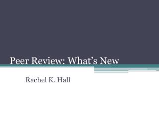 Peer Review: What's New
