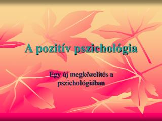 A pozitív pszichológia