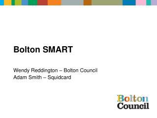 Bolton SMART