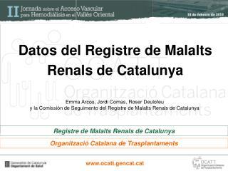 Datos del Registre de Malalts Renals de Catalunya