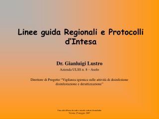 Dr. Gianluigi Lustro Azienda ULSS n. 8 – Asolo