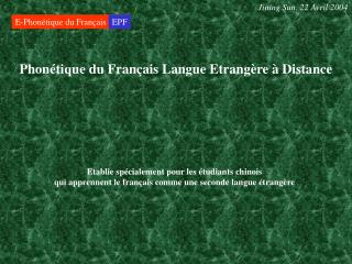 Phonétique du Français Langue Etrangère à Distance