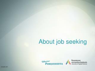 About job seeking