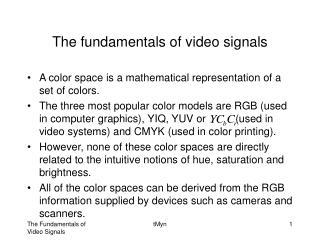 The fundamentals of video signals