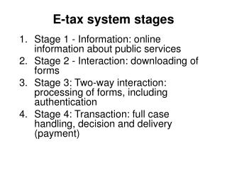 E-tax system stages
