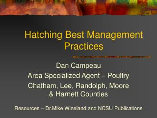 Hatching Best Management Practices